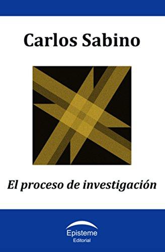 El proceso de investigación por Carlos Sabino
