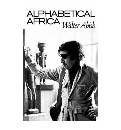 [(Alphabetical Africa)] [Author: Walter Abish] published on (June, 1974)