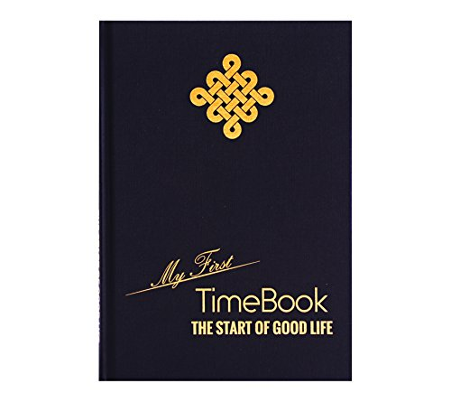 """""""My First TimeBook – The Start of Good Life"""" The #1 Personal Development Planner and Guide for Productivity, Success and Lifelong Happiness – Learn from Steve Jobs, Sir Richard Branson, ..."""