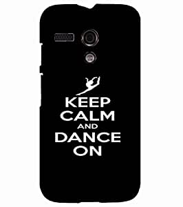 Back Cover for Moto G (1st Gen) Keep calm and dance on