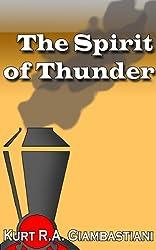 The Spirit of Thunder (The Fallen Cloud Saga Book 2)