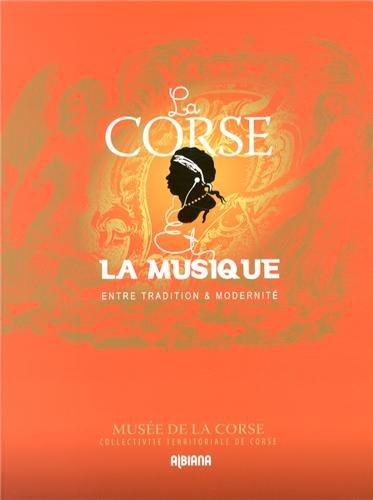 La Corse et la musique entre tradition et modernité
