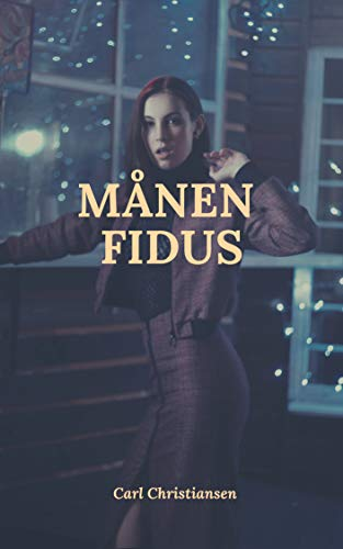 Månen fidus (Danish Edition) por Carl Christiansen