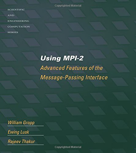 using-mpi-2-advanced-features-of-the-message-passing-interface-portable-parallel-programming-with-th