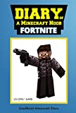 #9: Minecraft Books: Diary of a Minecraft Noob: Fortnite