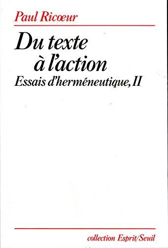 Du texte à l'action. Essais d'herméneutique, t. 2 (2)