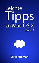 Leichte Tipps zu Mac OS X: Band 1
