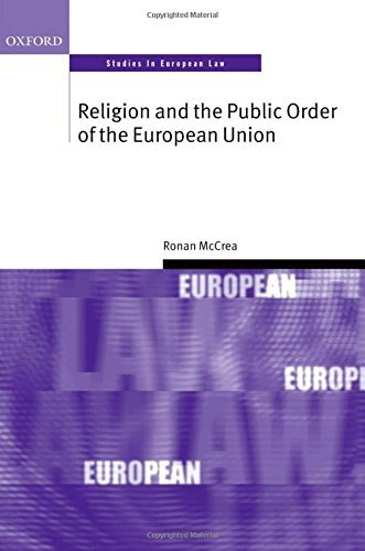 Religion and the Public Order of the European Union (Oxford Studies in European Law) by Ronan Mccrea (2014-05-27)