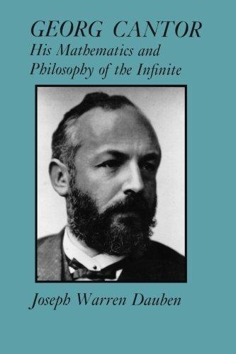 Georg Cantor: His Mathematics and Philosophy of the Infinite by Joseph Warren Dauben (1990-09-20)