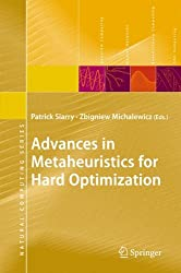 Advances in Metaheuristics for Hard Optimization (Natural Computing Series)
