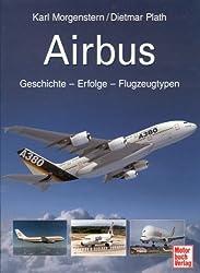 Airbus: Geschichte - Unternehmen - Flugzeugtypen