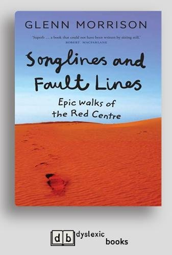 Songlines and Fault lines: Epic Walks of the Red Centre -