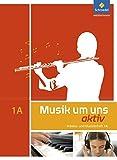 Musik um uns SI - 5. Auflage 2011: Arbeits- und Musizierheft 1 A (5. Schuljahr)