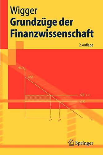 Grundzüge der Finanzwissenschaft (Springer-Lehrbuch) (German Edition)