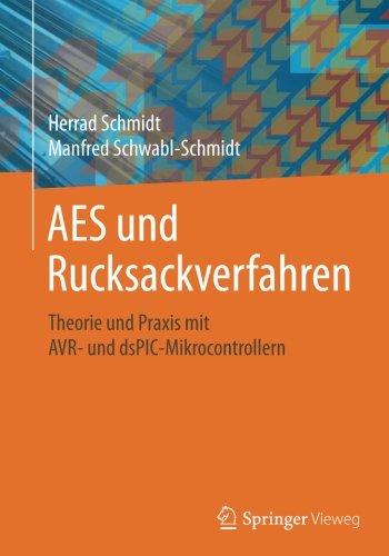 AES und Rucksackverfahren: Theorie und Praxis mit AVR- und dsPIC-Mikrocontrollern