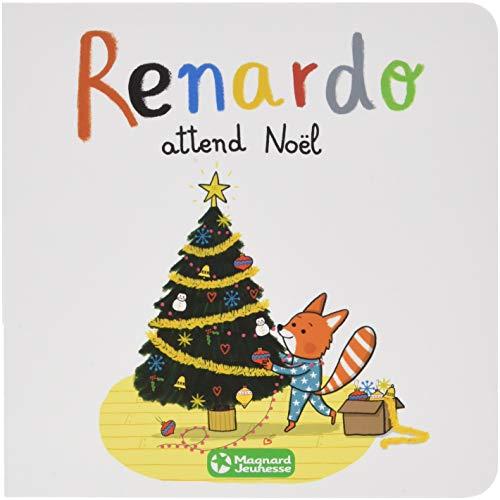 Renardo attend Noël par Sophie Furlaud