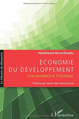 Economie du developpement une perspective historique