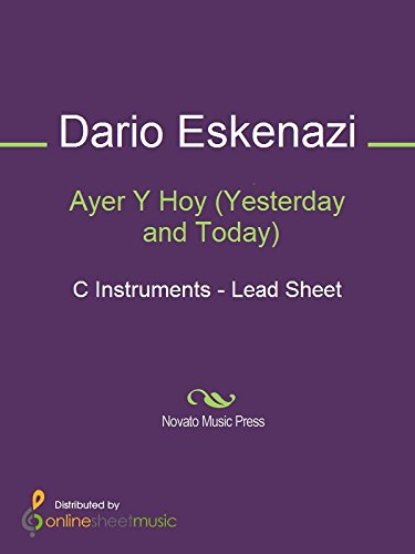 Ayer Y Hoy (Yesterday and Today) - C Instruments (English Edition ...