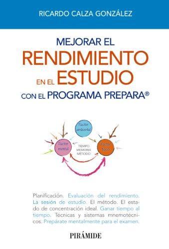Mejorar el rendimiento en el estudio con el programa PREPARA (Libro Práctico)