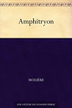 Amphitryon (French Edition)