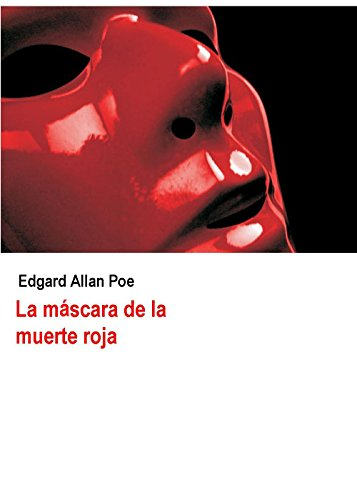 La máscara de la muerte roja (Ilustrado) (Spanish Edition)