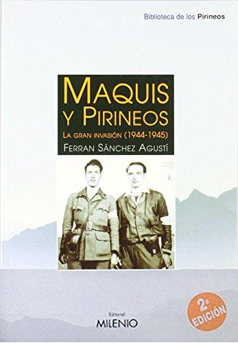 Maquis y Pirineos por Ferran Sánchez i Agustí