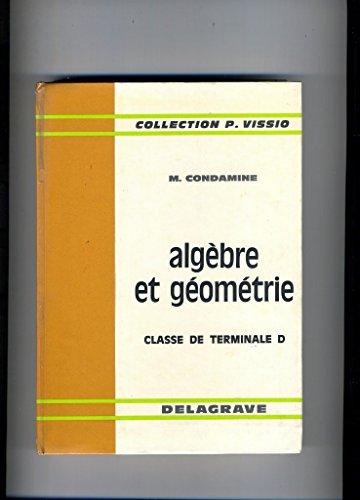 Mathématiques, terminale D : algèbre et géométrie, édition 72