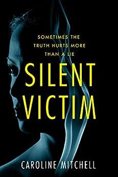 Silent Victim by [Mitchell, Caroline]