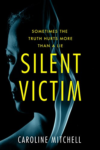 Silent Victim by [Mitchell, Caroline]