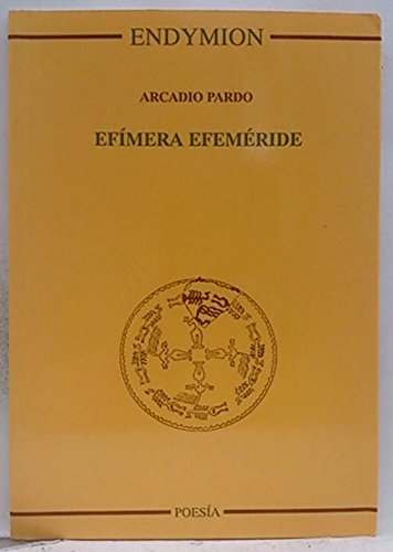 Efímera efemérides por Arcadio Pardo Rodríguez