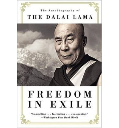 [(Freedom in Exile: The Autobiography of the Dalai Lama )] [Author: His Holiness Tenzin Gyatso The Dalai Lama] [May-2008]