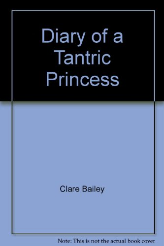 Diary of a Tantric Princess