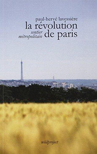 La révolution de Paris, Sentier métropolitain