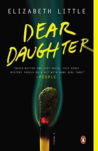 Dear Daughter: A Novel by Elizabeth Little (2015-07-28)