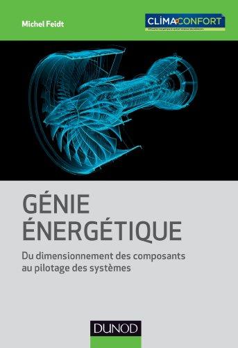 Génie énergétique - Du dimensionnement des composants au pilotage des systèmes