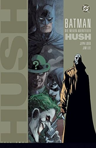 Hush Band (Batman: Hush: Bd. 2 (von 2))