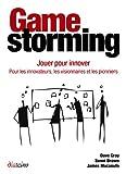 Gamestorming - Pour les innovateurs, les visionnaires et les pionniers - Format Kindle - 9782354561086 - 16,03 €