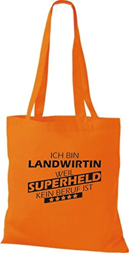Shirtstown Stoffbeutel Ich bin Landwirtin, weil Superheld kein Beruf ist Orange