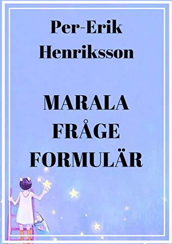 Marala fråge formulär (Swedish Edition)