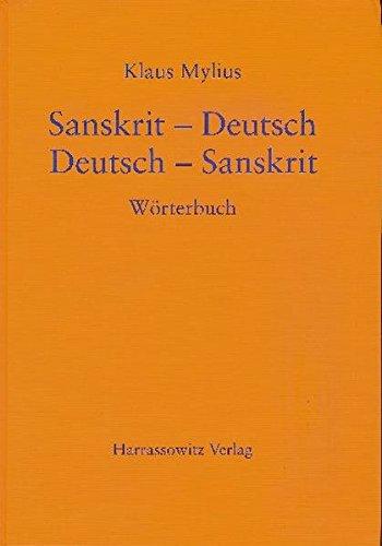 Sanskrit-Deutsch /Deutsch-Sanskrit: Wörterbuch Ein Sanskrit-wörterbuch