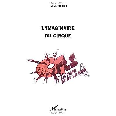 L'imaginaire du cirque