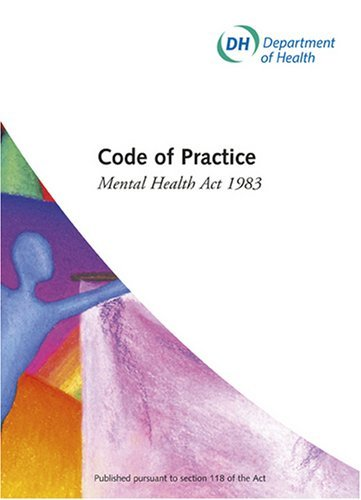 Code of practice: Mental Health Act 1983 (2008 Revised) by Great Britain: Department of Health (August 18, 2008) Paperback
