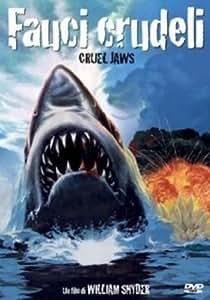 Les dents de la mer 5 / Cruel Jaws ( Fauci Crudeli ) ( Jaws 5: Cruel Jaws ) [ Origine Italienne, Sans Langue Francaise ]