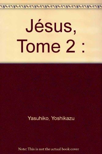 Jesus, tome 2 par Yoshikazu Yasuhiko