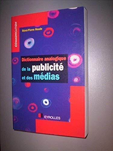 Dictionnaire analogique de la publicité et des médias
