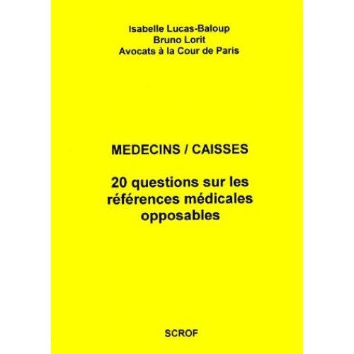 Médecins/caisses: 20 questions sur les références médicales opposables