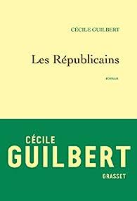 Les Républicains par Cécile Guilbert