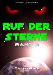 Ruf der Sterne - Band III