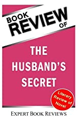 Book Analysis: The Husband's Secret: Review by Expert Book Reviews (2013-12-04)