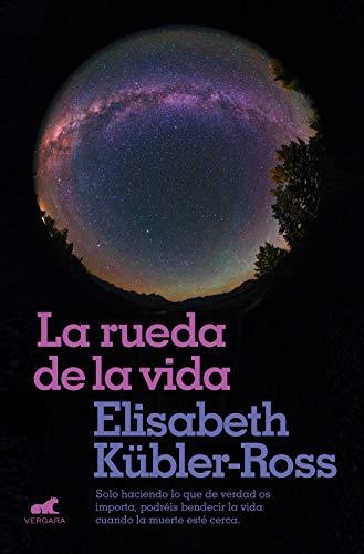 Portada del libro La rueda de la vida de Elisabeth Kübler-Ross
